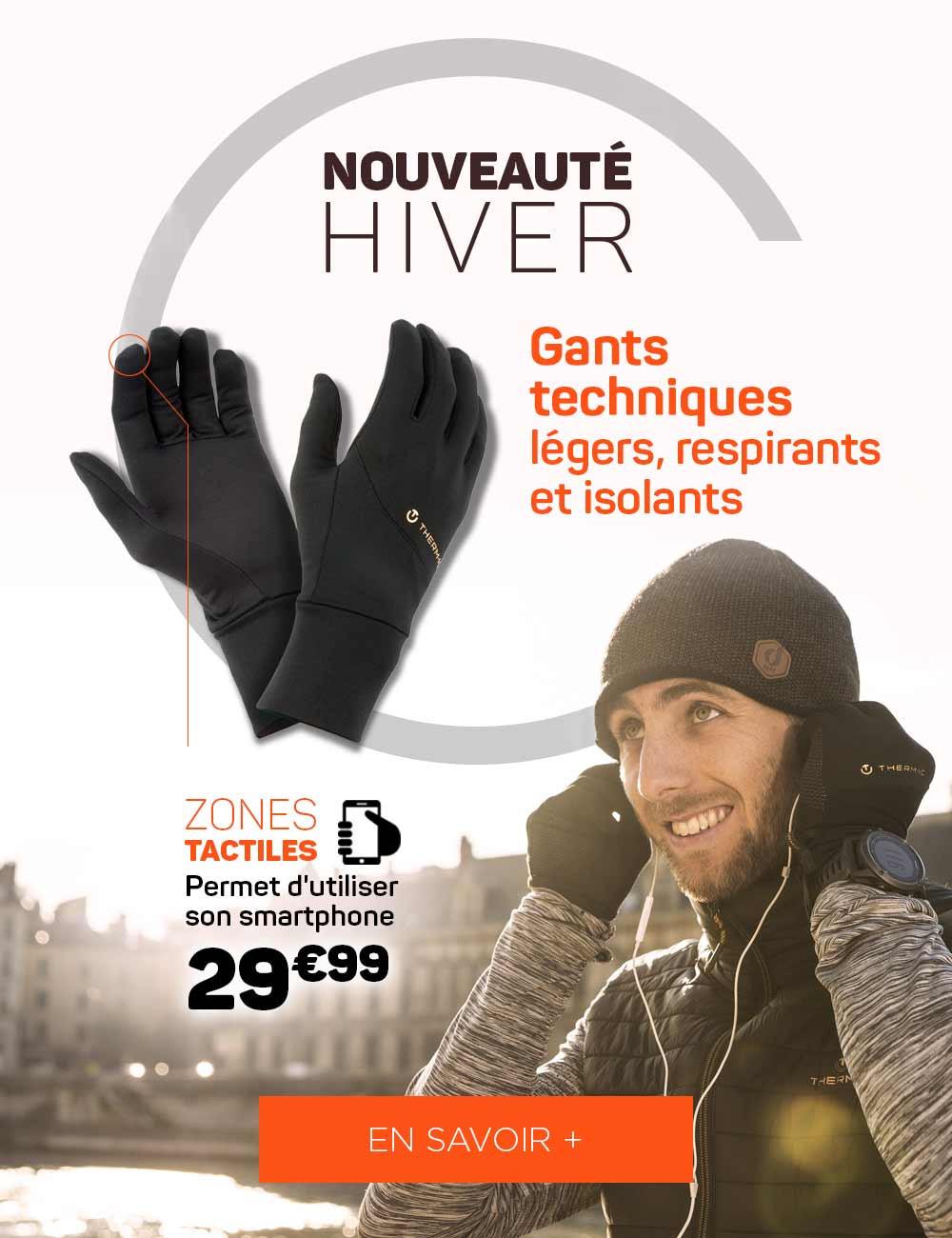 Nouveauté hiver : gants Active Light Tech