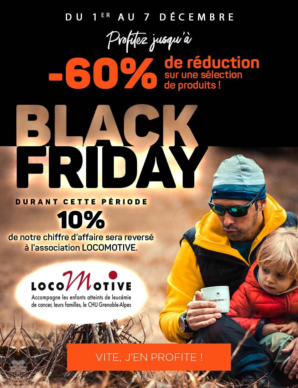 Profitez jusqu'à -60% sur une sélection de produits et 10% du chiffre sera reversé à l'association LOCOMOTIVE