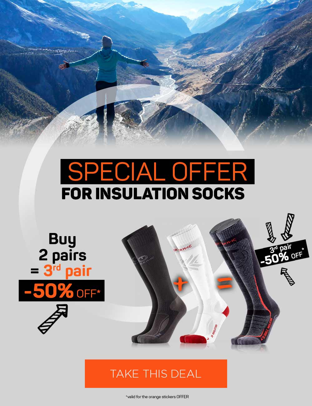 Buy two pairs of Insulation socks and get the 3rd pair 50% off