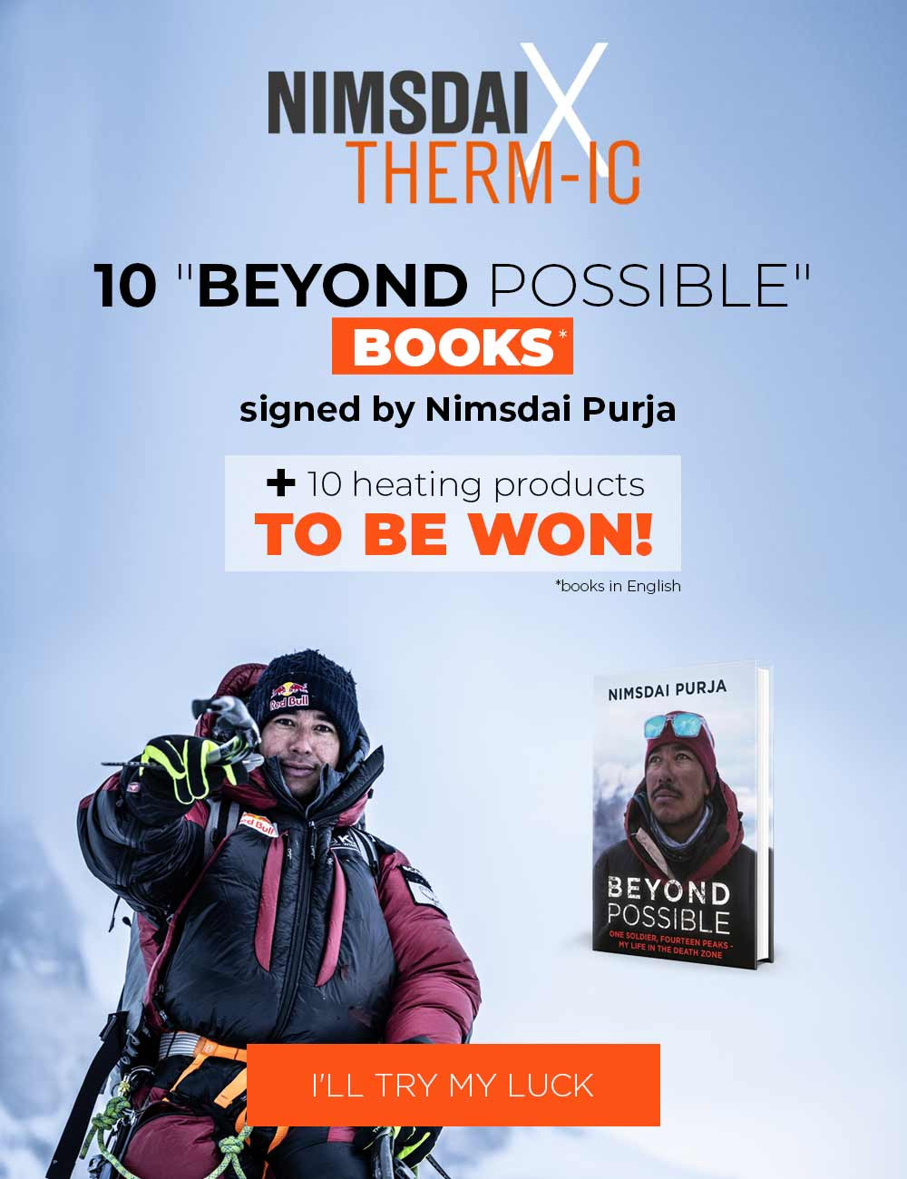 Try to win a signed book of Nimsdai Purja and a heated product!