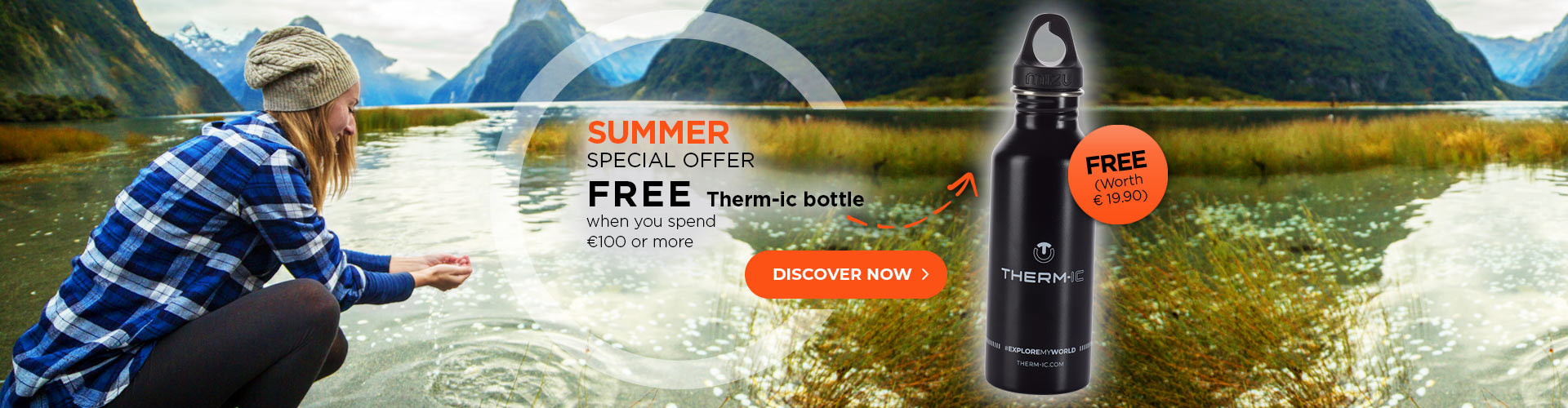 Get your free Water Bottle when you spend 100€ or more