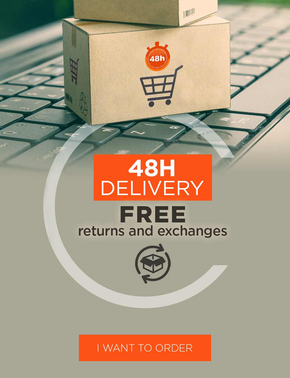 Enjoy a fast delivery in 48 hours