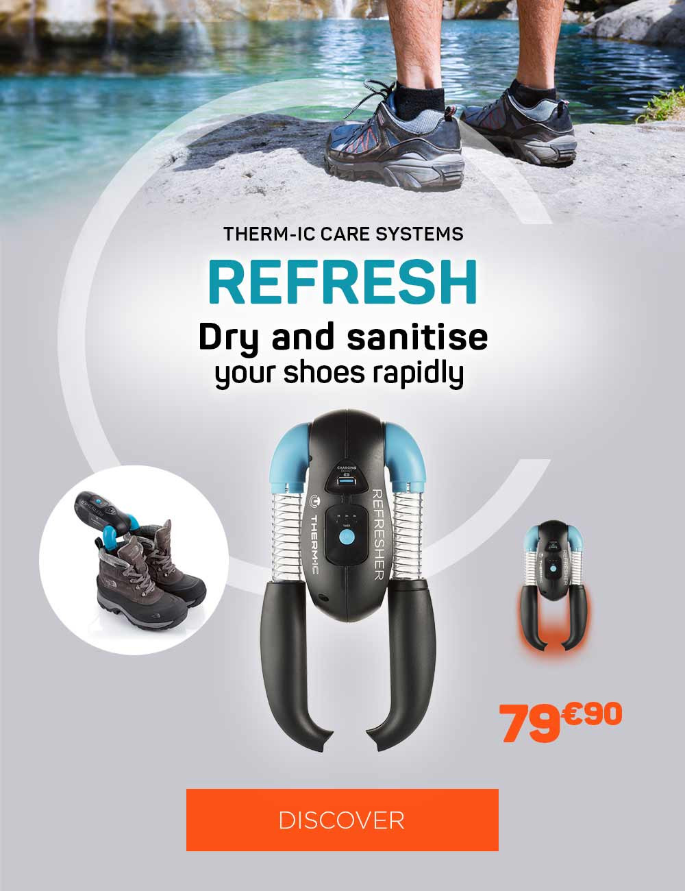 Dry quickly your hiking boots thanks to our Refresher!