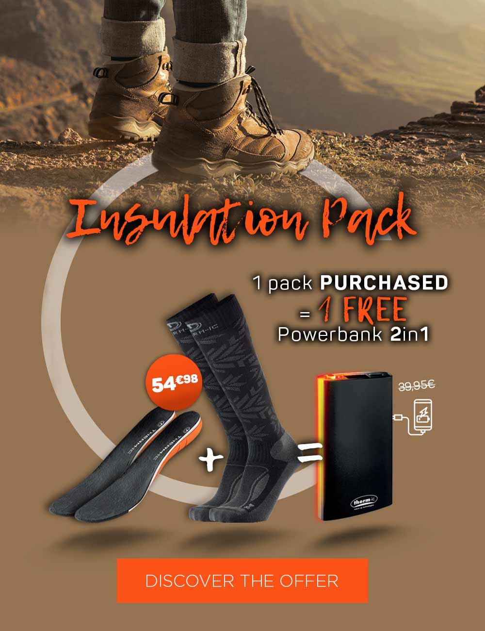 For the purchase of an Insulation Pack, your external heating battery is offered!